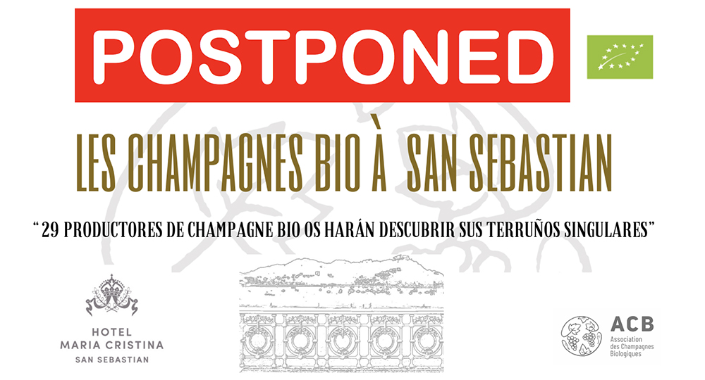 Annulation du salon les champagnes bio à San Sebastian